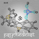 six - Psychedelist